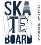 skateboard and skateboard badge ... | Shutterstock .eps vector #694159753