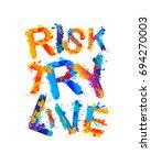 risk. try. live. vector splash... | Shutterstock .eps vector #694270003