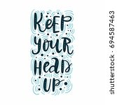 keep your head up. vector... | Shutterstock .eps vector #694587463
