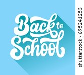 back to school hand drawn... | Shutterstock .eps vector #695241253