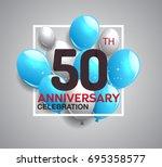 50th anniversary celebration... | Shutterstock .eps vector #695358577