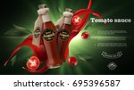 tomato chili ketchup ad with... | Shutterstock .eps vector #695396587
