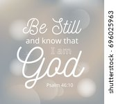 be still and know that i am god ... | Shutterstock .eps vector #696025963