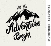 let the adventure begin. hand... | Shutterstock .eps vector #696246463