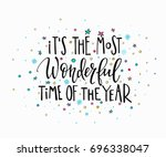 most wonderful time merry... | Shutterstock .eps vector #696338047