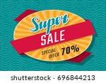 super sale special offer 70 ... | Shutterstock .eps vector #696844213