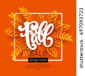 fall sale background design... | Shutterstock . vector #697093723