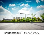 billboard blank for outdoor... | Shutterstock . vector #697148977