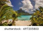 beautiful bora bora beach with... | Shutterstock . vector #697205803