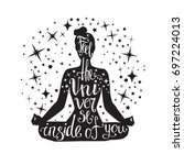 feel the universe inside of you.... | Shutterstock .eps vector #697224013