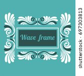 white square wave frame in a... | Shutterstock .eps vector #697303813