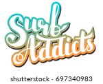 """hand writing """"surf addicts"""" 