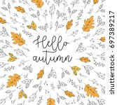 hello autumn lettering with... | Shutterstock .eps vector #697389217