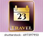 golden badge with calendar...   Shutterstock .eps vector #697397953
