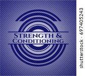 strength and conditioning badge ...   Shutterstock .eps vector #697405243