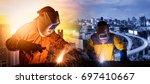 welding worker welding steel... | Shutterstock . vector #697410667