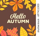 autumn background with yellow... | Shutterstock .eps vector #697411303