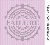 failure vintage pink emblem | Shutterstock .eps vector #697425457