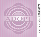 adopt badge with pink background   Shutterstock .eps vector #697460977