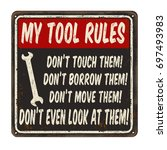 my tool rules vintage rusty... | Shutterstock .eps vector #697493983