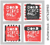 good vibes only set of four... | Shutterstock .eps vector #697628983