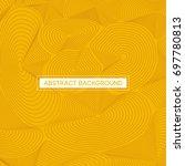 abstract orange topographic... | Shutterstock .eps vector #697780813