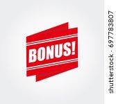 red bonus | Shutterstock .eps vector #697783807