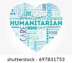 humanitarian heart word cloud... | Shutterstock .eps vector #697831753