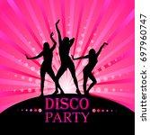 disco party. vector | Shutterstock .eps vector #697960747