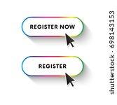 register now button. register... | Shutterstock .eps vector #698143153