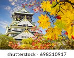 the beautiful osaka castle in... | Shutterstock . vector #698210917