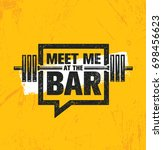 meet me at the bar motivation... | Shutterstock .eps vector #698456623