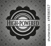 high powered black emblem.... | Shutterstock .eps vector #698580517