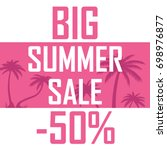 a big summer sale  palms on a... | Shutterstock .eps vector #698976877