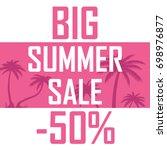 a big summer sale  palms on a... | Shutterstock .eps vector #698976877