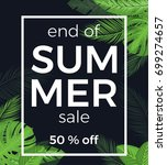end of summer sale vector... | Shutterstock .eps vector #699274657