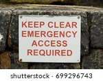 keep clear emergency access... | Shutterstock . vector #699296743