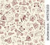seamless pattern doodle circus... | Shutterstock . vector #699378103