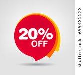 20  off discount sticker. sale... | Shutterstock .eps vector #699435523
