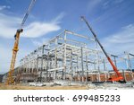 structure of steel roof frame... | Shutterstock . vector #699485233