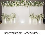wedding backdrop with flower... | Shutterstock . vector #699533923