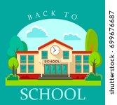 modern school buildings... | Shutterstock .eps vector #699676687