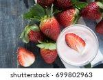 strawberry yogurt with fresh... | Shutterstock . vector #699802963