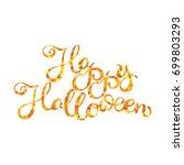 happy halloween. isolated... | Shutterstock .eps vector #699803293