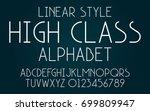 linear high class set style... | Shutterstock .eps vector #699809947