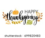hand drawn happy thanksgiving... | Shutterstock .eps vector #699820483