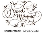 good morning text on white... | Shutterstock .eps vector #699872233