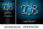 2018 happy new year background... | Shutterstock .eps vector #699934543