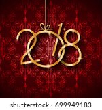 2018 happy new year background... | Shutterstock .eps vector #699949183