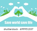 save world save life. vector... | Shutterstock .eps vector #699951337